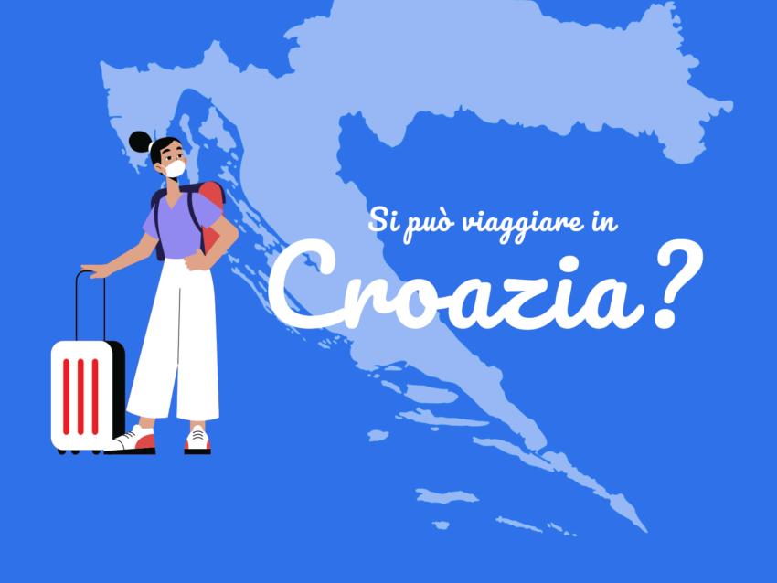 Covid-19, si può viaggiare in Croazia?